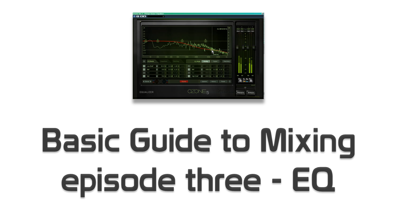 Basic Guide to Mixing - EQ