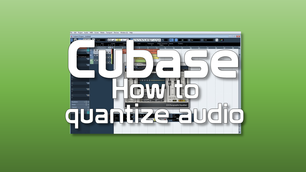 How to quantize audio in steinberg Cubase