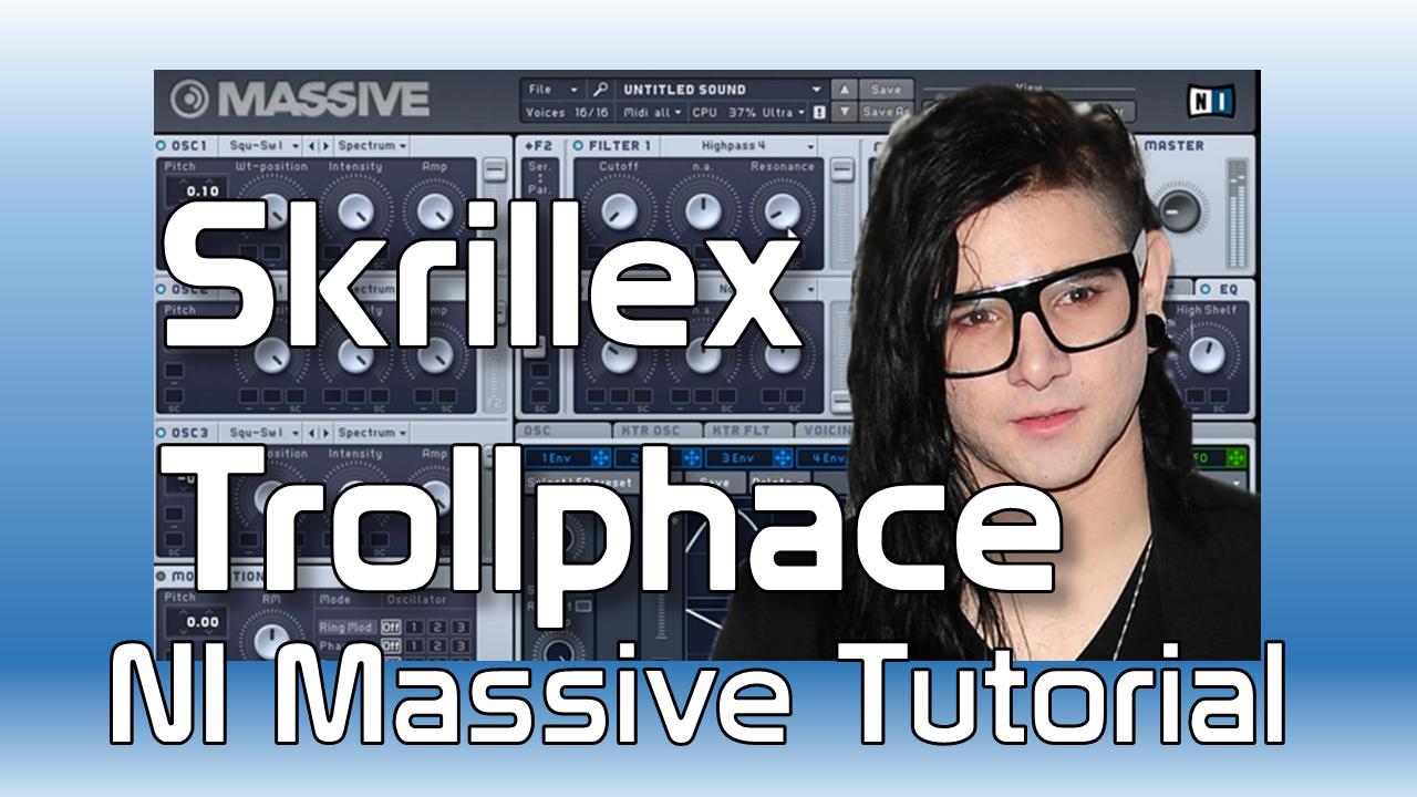 Skrillex Trollphace Massive tutorial
