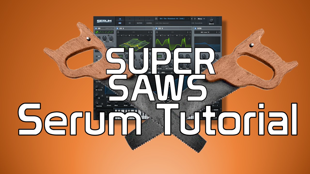 Serum Super Saw Tutorial