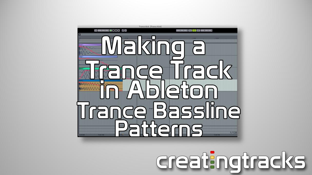 Progressive Trance Bassline Patterns