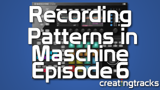 Maschine 2 tutorial recording patterns